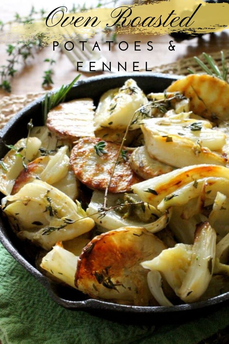 Oven Roasted Potatoes And Fennel Fennel Recipes Oven Roasted