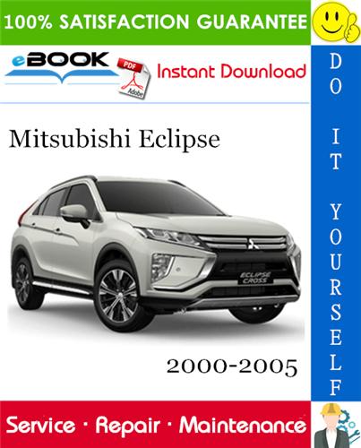 Mitsubishi Eclipse Service Repair Manual 2000 2005 Download In 2020 Mitsubishi Eclipse Mitsubishi Repair Manuals