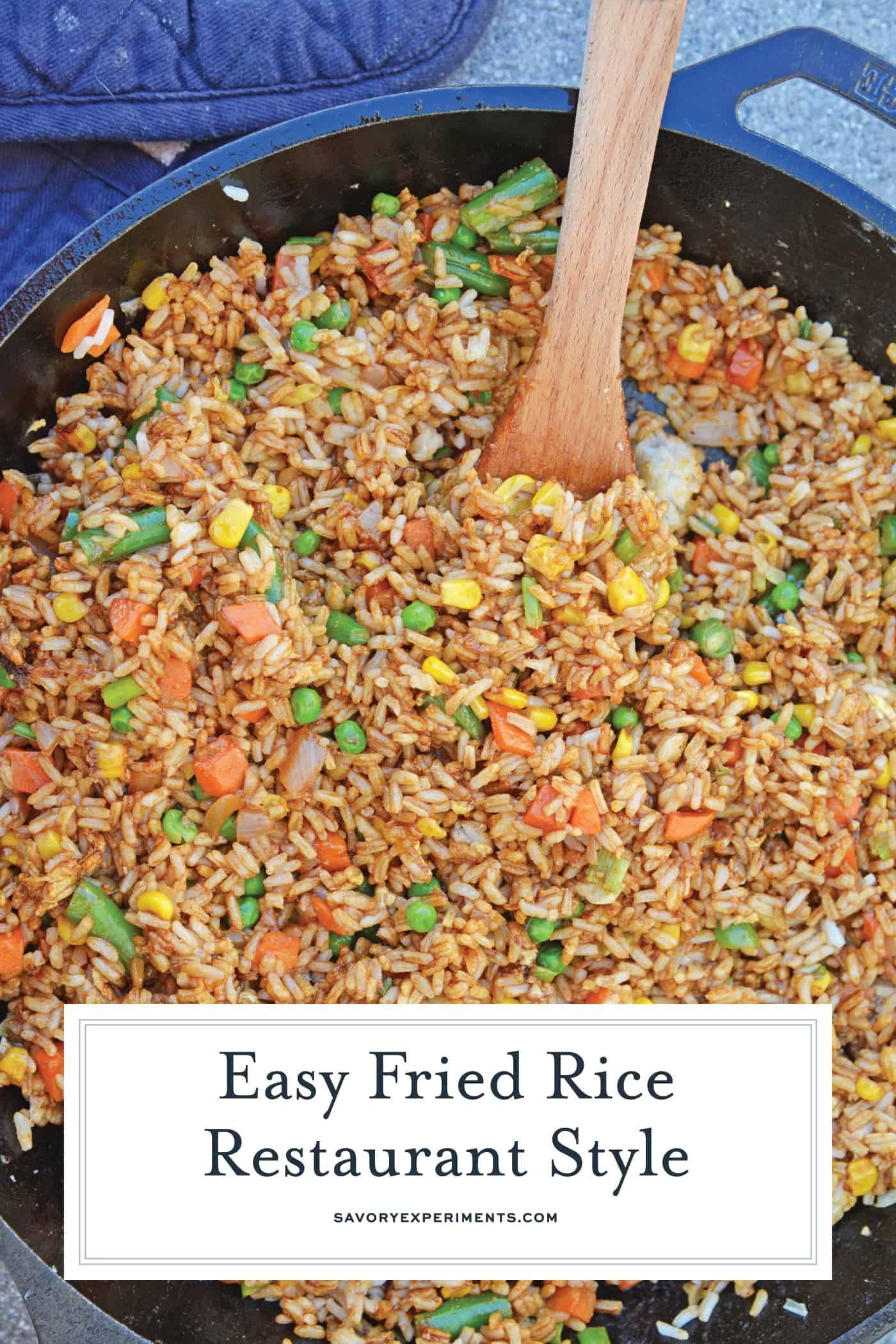 Easy Fried Rice- Restaurant Style
