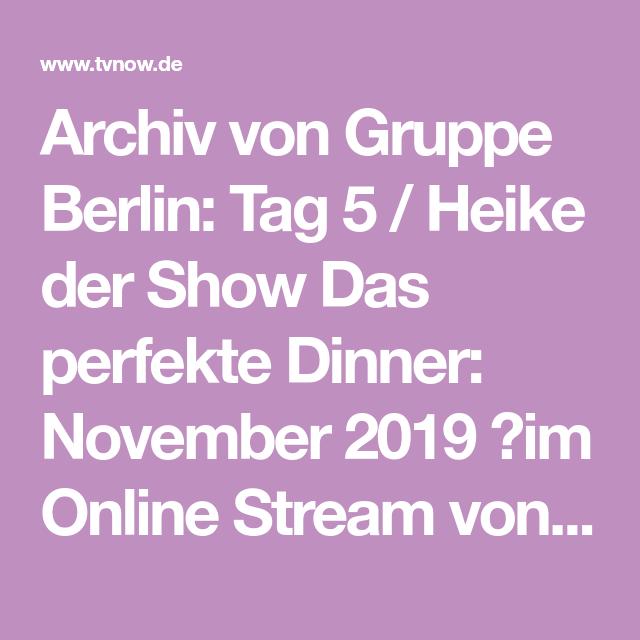 Archiv Von Gruppe Berlin Tag 5 Heike Der Show Das Perfekte Dinner November 2019 Im Online Stream Von Tvnow Ansehen Das Perfekte Dinner Dinner Mango Eis