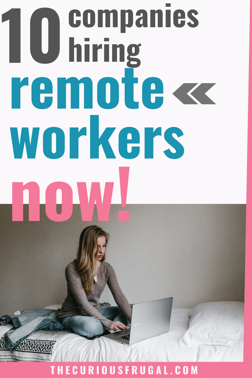 10 of the Best Work From Home Companies – Real Jobs You Can Work At Home