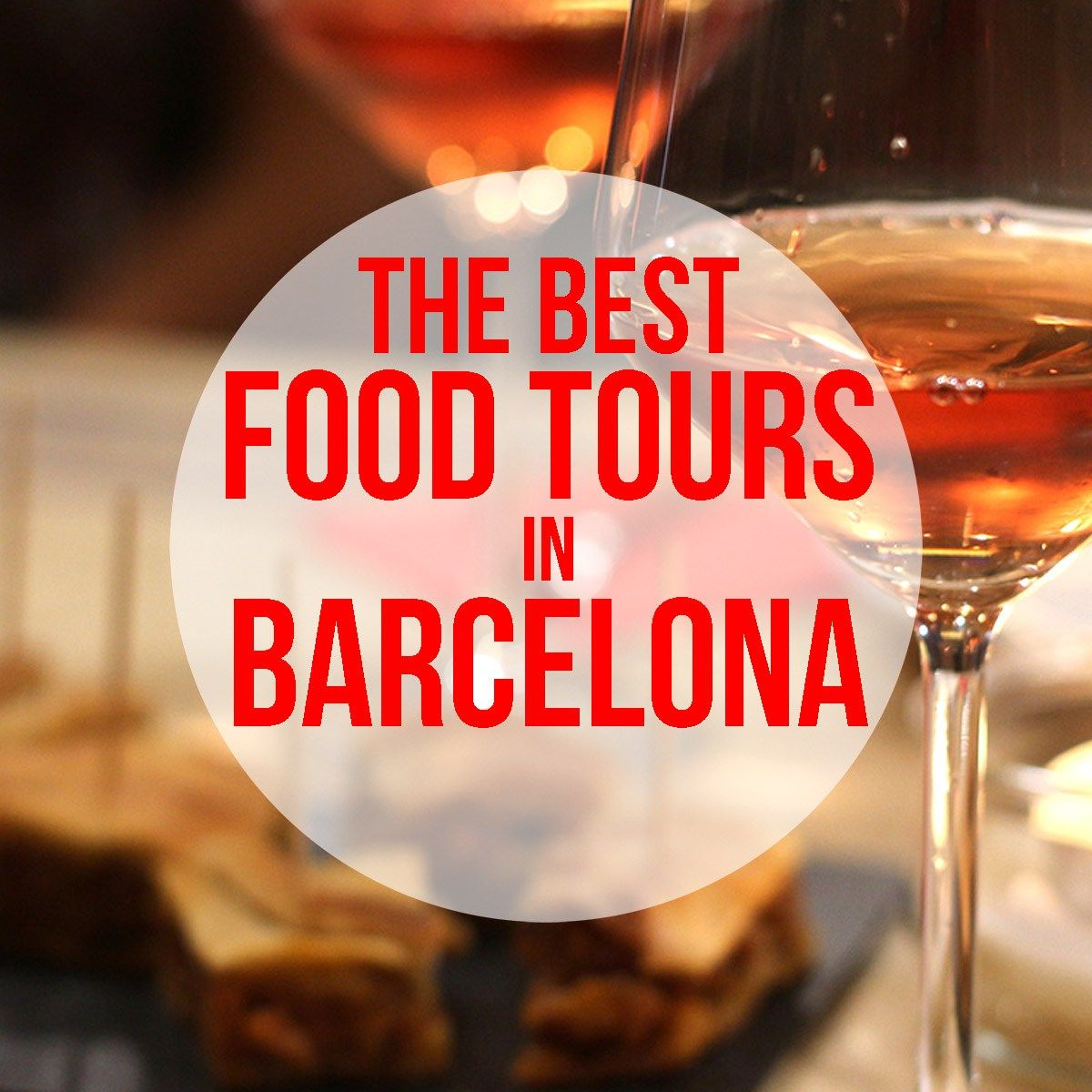 Best Food Tours In Barcelona Tapas Pintxos Wine Cava More With Images Food Tours Wine Tasting Tours Wine Searcher
