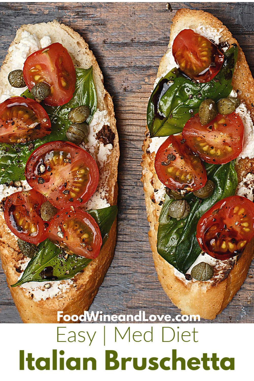 The Best Easy Italian Bruschetta Food Wine And Love Recipe Italian Recipes Easy Italian Recipes Easy Italian