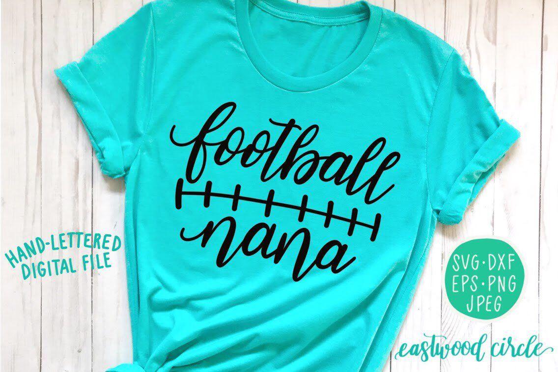 Football Nana svg, Football Grandma svg, Football Shirt