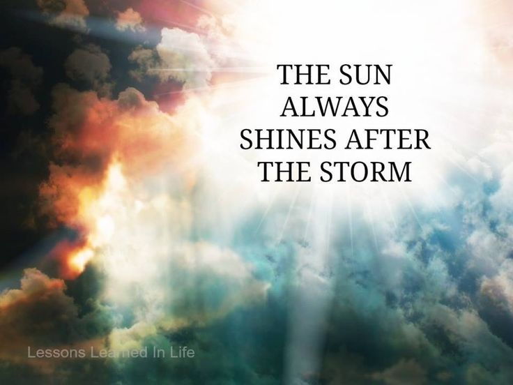 Sunshine Pictures Quote After Storm The Sun Always Shines After