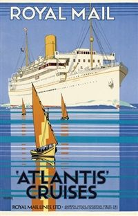 Royal Mail Atlantis Cruises Kenneth Shoesmith British 1890 1939 Travel Posters Vintage Travel Posters Ship Poster