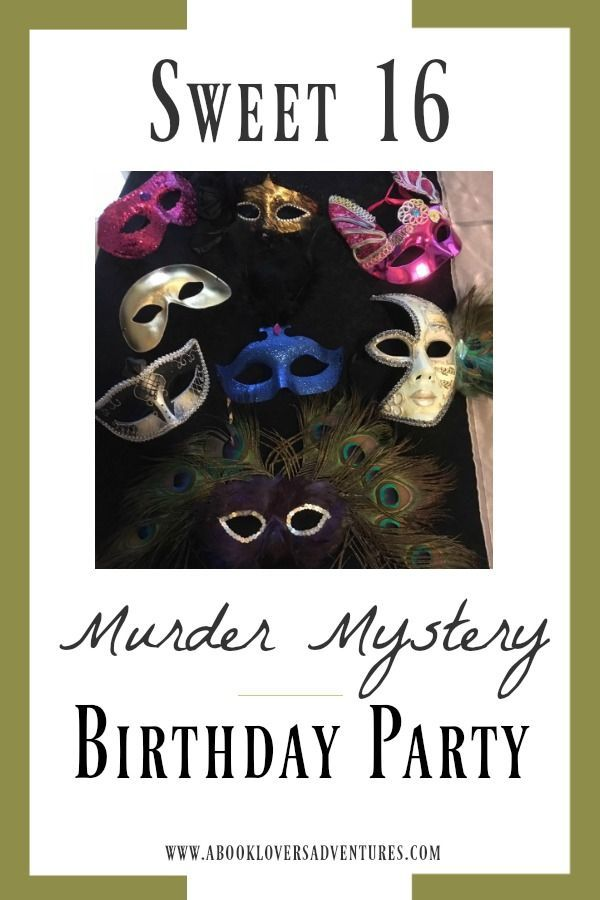 Murder Mystery Birthday Party ~ A Sweet 16 Party to Remember #sweet16birthdayparty