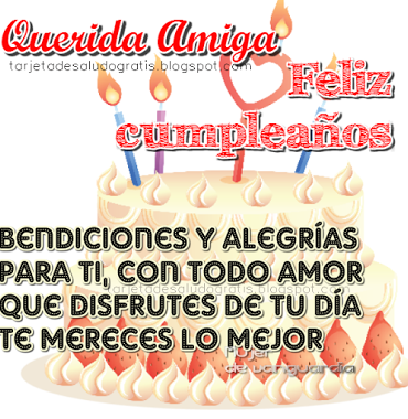 Feliz Cumpleaños Querida Amiga Feliz Cumpleaños Querida Amiga Imagenes Feliz Cumpleaños Amigo Frases De Feliz Cumpleaños