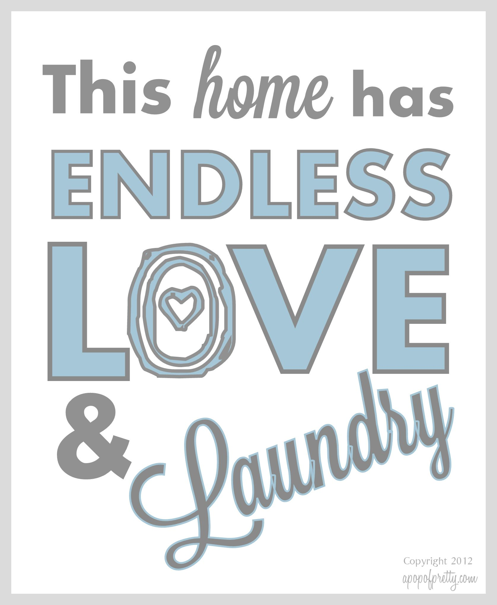 Free Printable Artwork Endless Love Laundry Now In More Color Choices Laundry Room Printables Free Printable Artwork Laundry Room