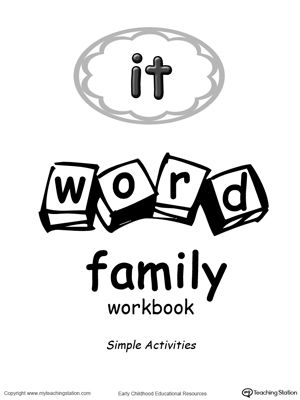 IT Word Family Workbook for Preschool: The IT Word Family Workbook for Preschool consist of a collection of fun printable worksheets which focuses on teaching reading and writing through activities designed with words ending in similar sounds. Download your copy of the IT Word Family Workbook for Preschool today.