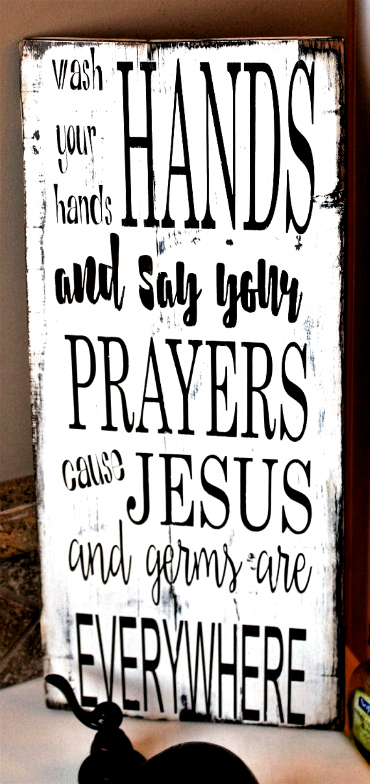 Photo of Wash your hands and say your prayers, Wood sign, Rustic wood signs, Jesus and ge…