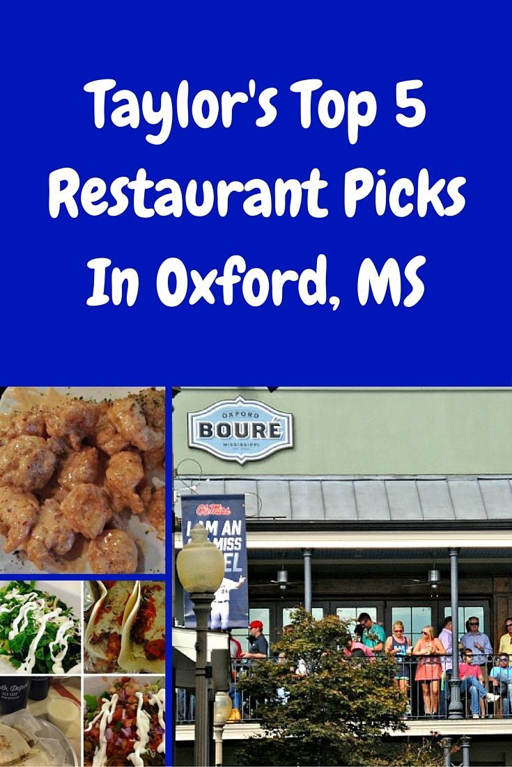 The Best Restaurants In Oxford Mississippi Travel Food North American Travel Foodie Travel