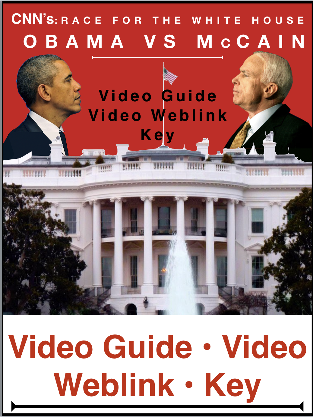 Race To The White House Obama V Mccain Video Video Guide