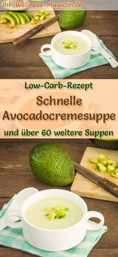 Schnelle Low Carb Avocadocremesuppe - gesundes, einfaches Rezept