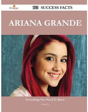 Danielle Daniel Le Ariana Grande 123 Success Facts Everything