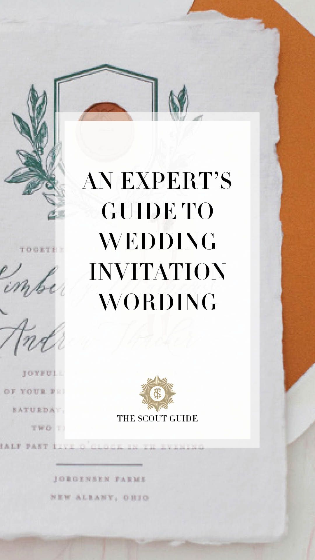 An Expert's Guide to Wedding Invitation Wording