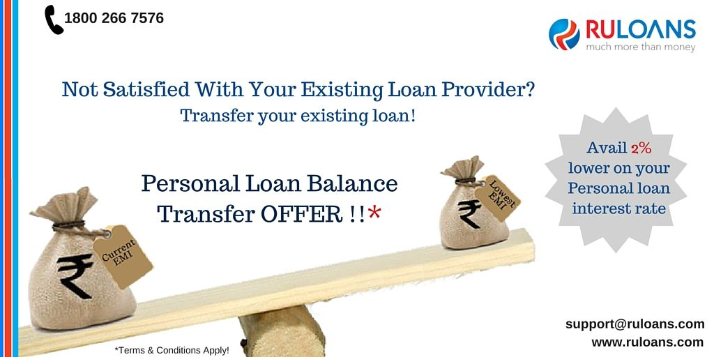 Personal Loan Balance Transfer Offer Avail 2 Lower On Your Personal Loan Interest Rate From Ruloans For More Infor Personal Loans Balance Transfer Loan