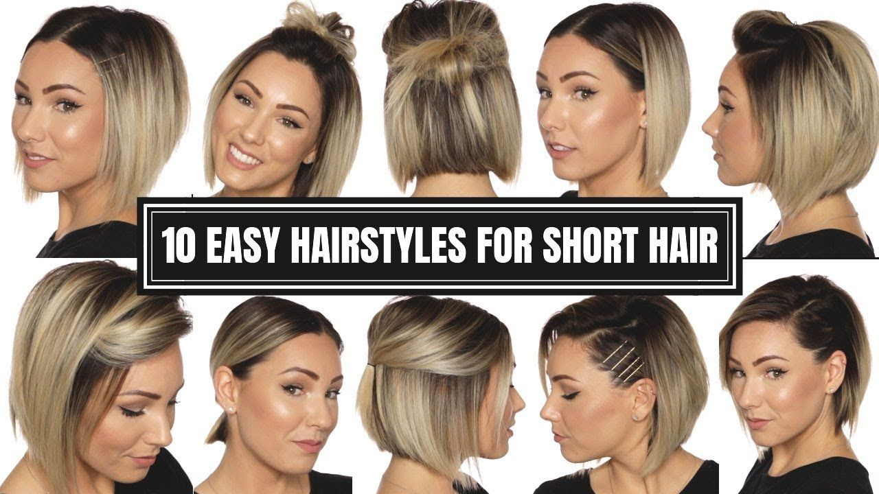 10 Easy Hairstyles For Short Hair Chloe Brown Youtube Short Hair Styles Easy Easy Hairstyles Short Hair Styles