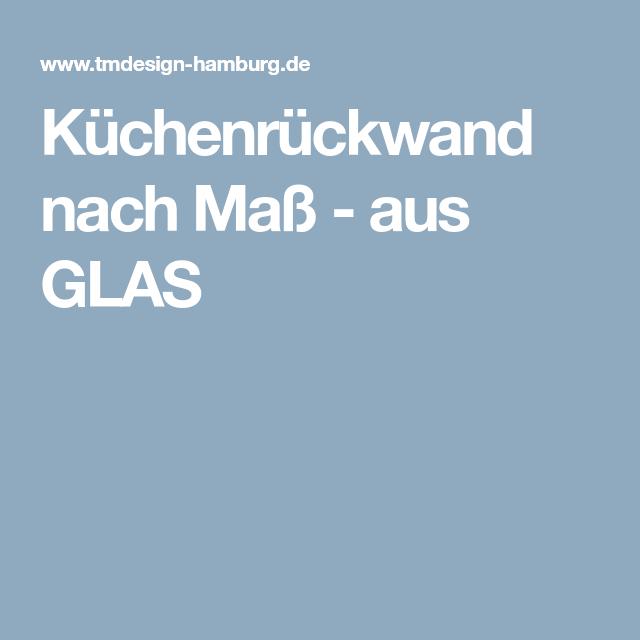 Küchenrückwand nach Maß - aus GLAS | Küchenrückwand Acryl ...