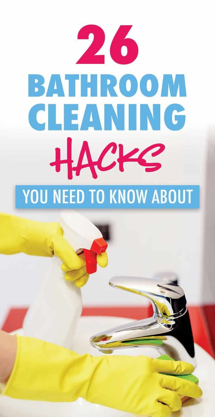 26 bathroom cleaning hacks you need to know about use