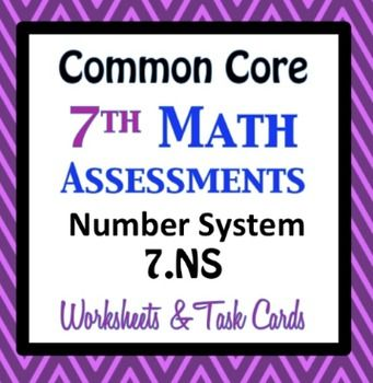 Common Core Assessments Math  Th  Seventh Grade  Number System