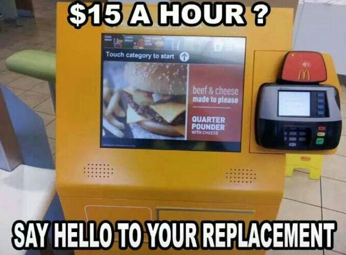Funny Meme To Say Hello : 15 dollars a hour say hello to your replacement mcdonald's meme