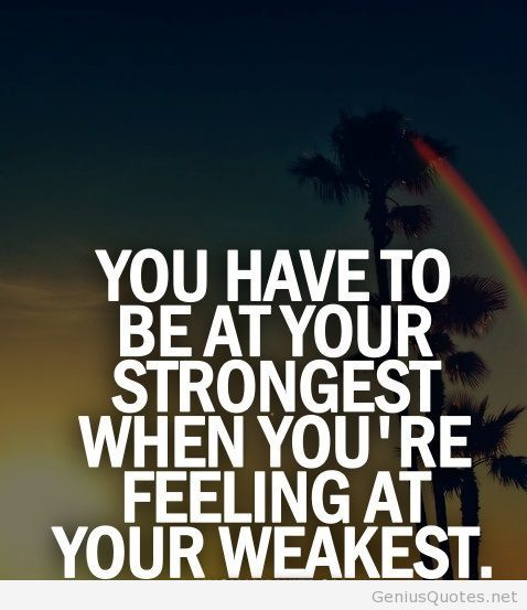 Motivational Quotes About Being Strong: Be Strong Even If You Are Experiencing Difficulty In Life