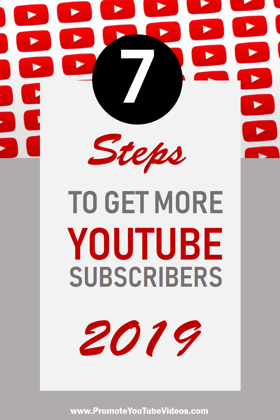 7 Steps To Get More Subscribers In 2019 Youtube Channel Ideas Youtube Subscribers Youtube Marketing
