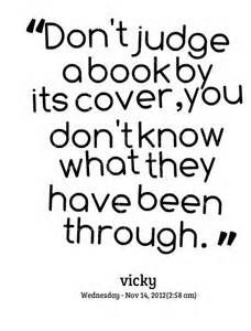Don T Judge A Book By Its Cover Quotes Bing Images Cover Quotes Funny Quotes Quotes