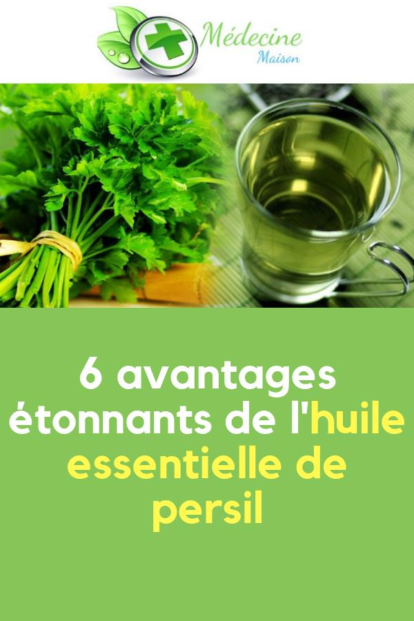 6 Avantages Etonnants De L Huile Essentielle De Persil Medecine Maison Herbs Parsley
