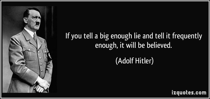 Image result for The Big Lie brainy quotes