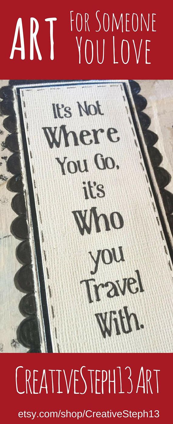Its Who You Travel With Wedding or Anniversary Art Gift. Travel Art ...