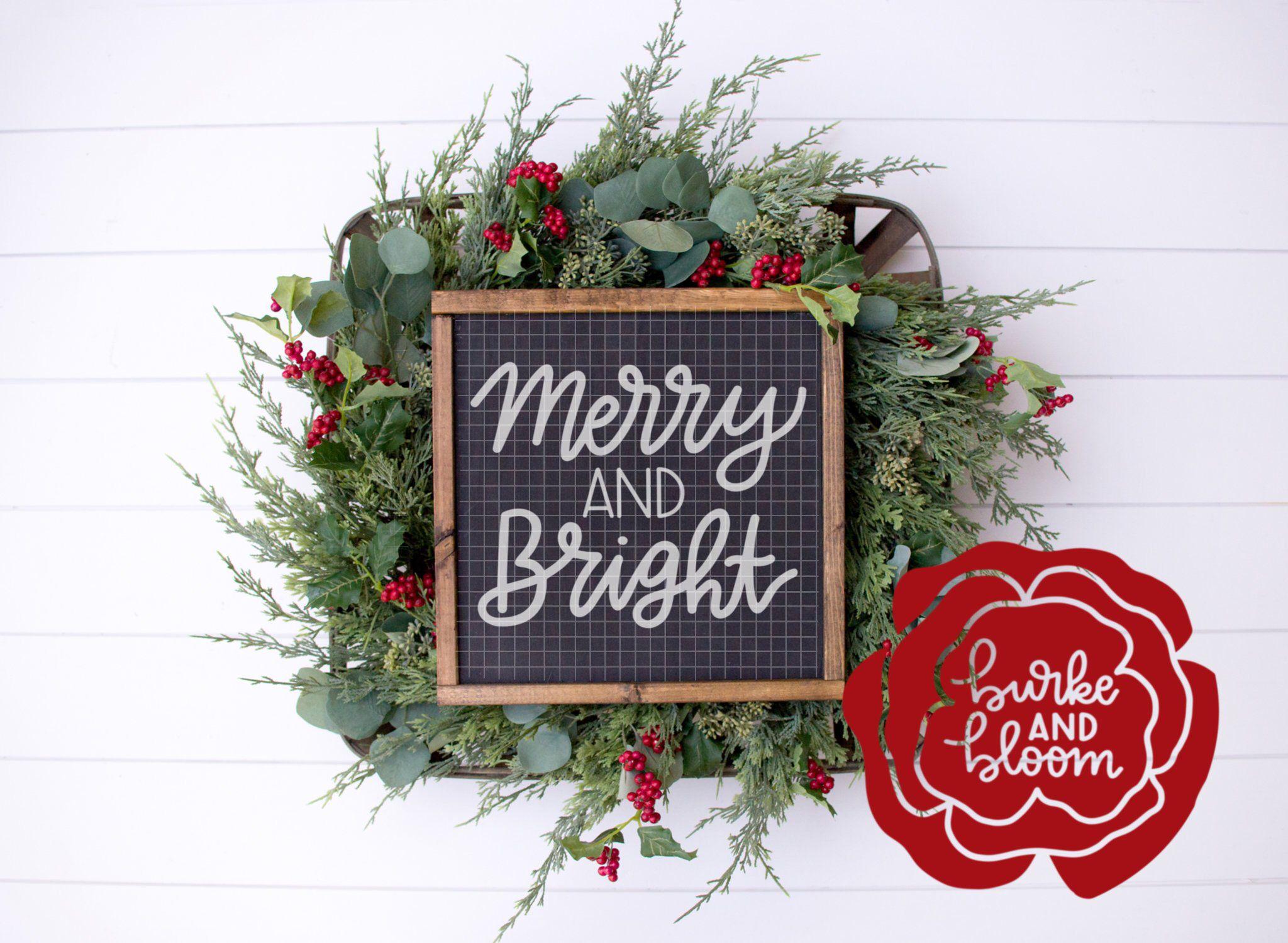 Merry and Bright SVG Merry, bright, Merry, Bright