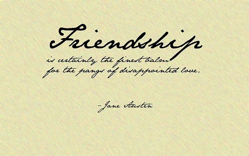 Literary Quotes About Friendship Magnificent Quotejane Austen 17751817 Northanger Abbey Chapter Iv