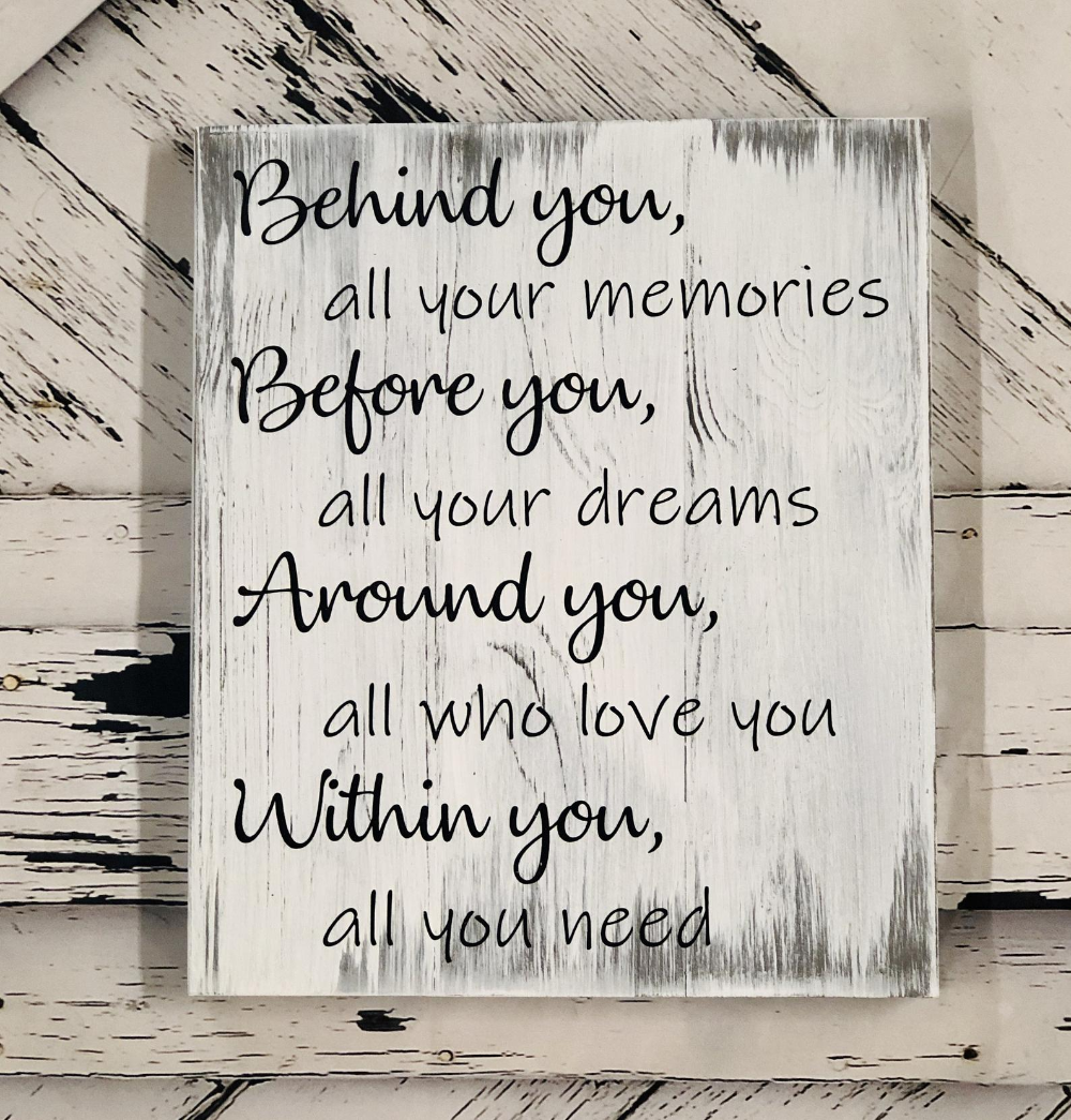 Behind you, all your memories, graduation gift, college grad gift, farmhouse style, shabby chic decor, high school grad gift, grad gift