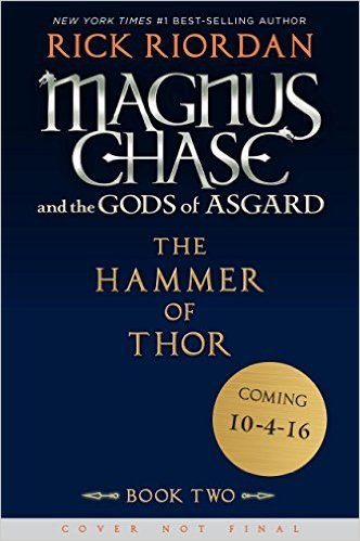 Magnus Chase And The Gods Of Asgard Book 2 Hammer Thor