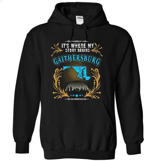 Gaithersburg - Maryland Place Your Story Begin 2203 - #mom shirt #wifey shirt. BUY NOW => https://www.sunfrog.com/States/Gaithersburg--Maryland-Place-Your-Story-Begin-2203-2227-Black-31797558-Hoodie.html?68278