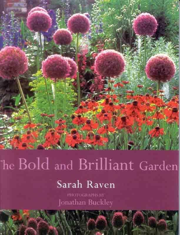 The Bold and the Brilliant by Sarah Raven
