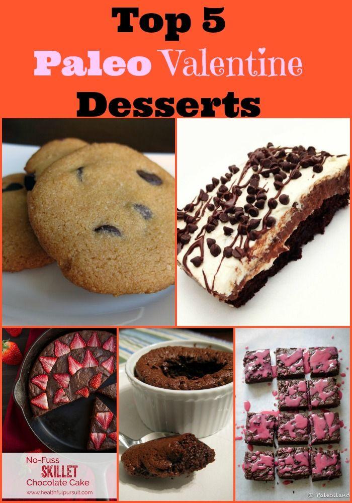 My Top 5 Paleo Valentine Desserts