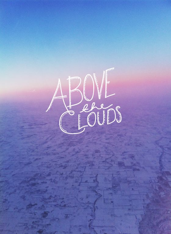Above the Clouds  |  The Fresh Exchange