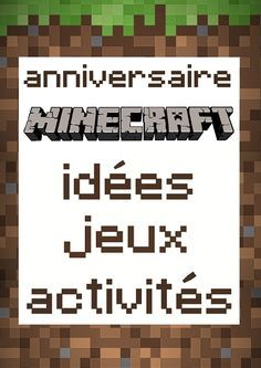 Anniversaire Minecraft Jeux Idées Et Activités Annive Ismail - Minecraft spiele geburtstag