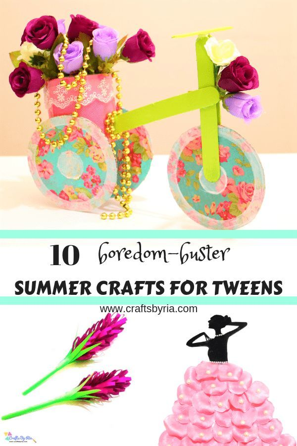 10 Summer Crafts For Tweens To Do When Bored Fun Art And Craft