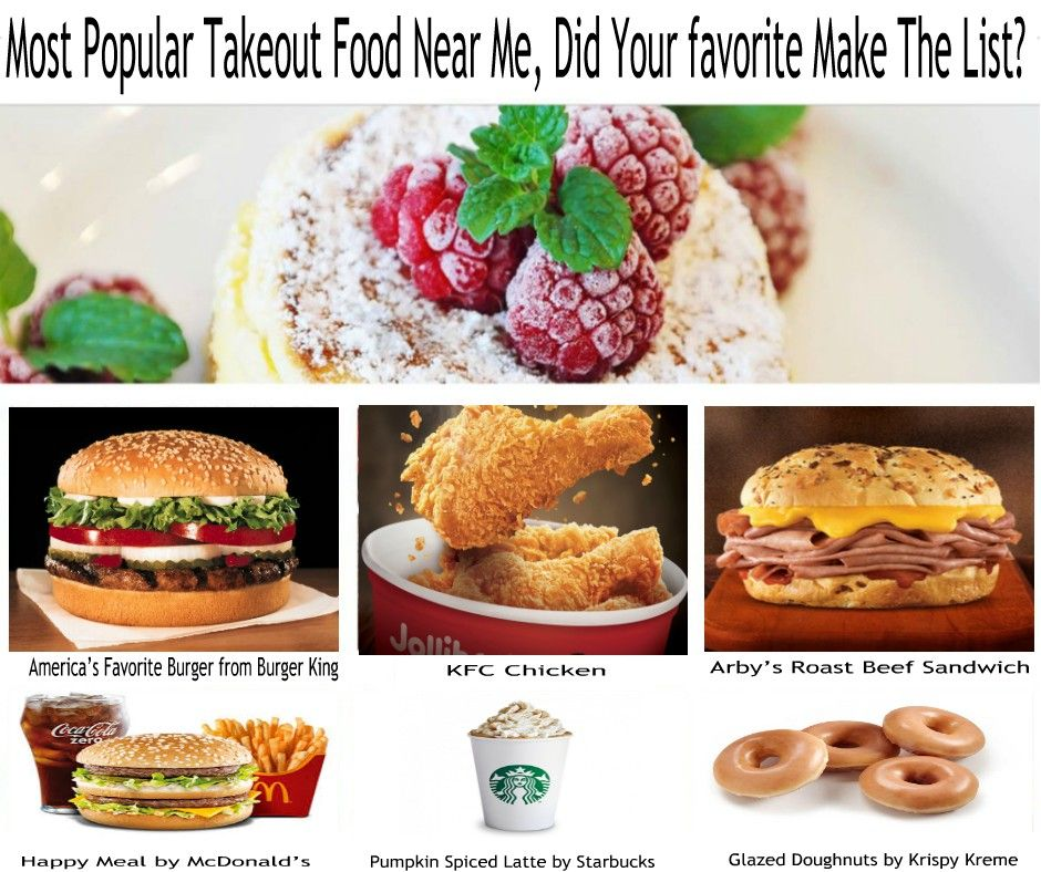 Most Popular Takeout Food Near Me Did Your Favorite Make The List Takeout Food Arbys Roast Beef Sandwich Food