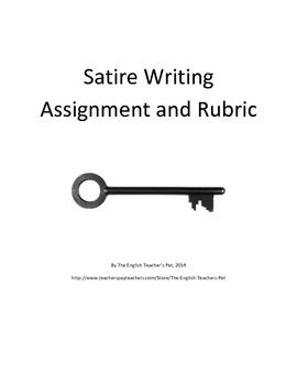 Included Is Satire Essay Assignment Sheet And Rubric That Allows A  Included Is Satire Essay Assignment Sheet And Rubric That Allows A Wide  Variety Of Satiricalsarcastic Writing Prompts Including Write A  Satirical Topic  Writing Will Online also Essays And Term Papers  Pmr English Essay