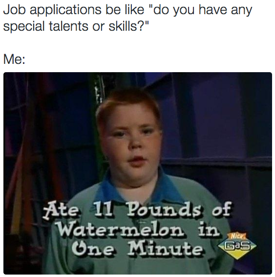 19 Pictures That Sum Up How Absolutely Ridiculous It Is Finding A Job Job Humor Job Hunting Humor Find A Job