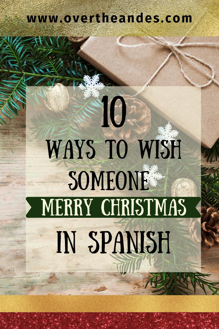 Spanish Lesson 16 Christmas Greetings In Spanish Over The Andes Merry Christmas In Spanish Spanish Christmas Spanish Christmas Cards
