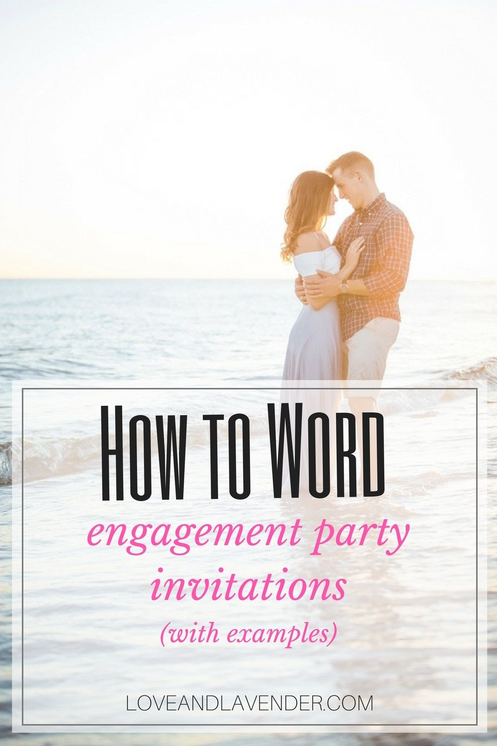 How to Word Engagement Party Invitations (with examples ...