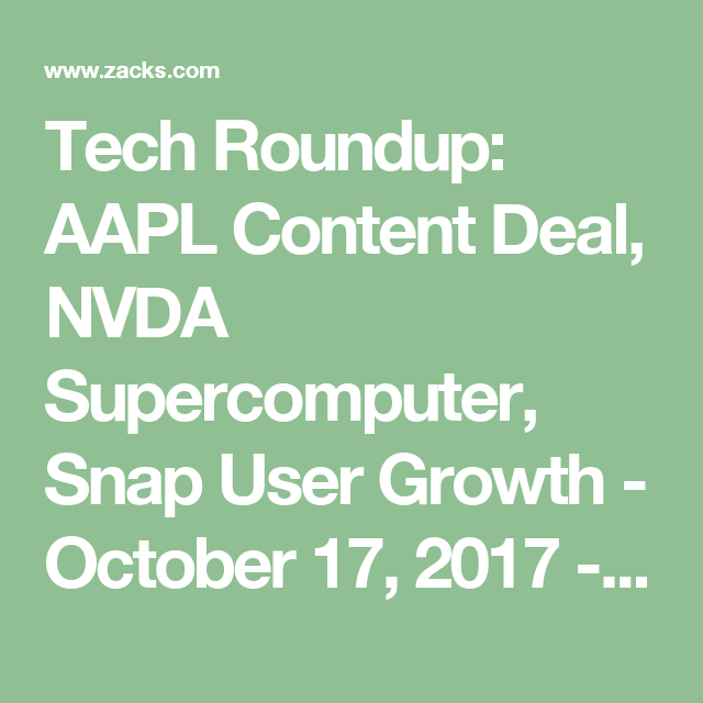 Nvidia Stock Quote Amusing Tech Roundup Aapl Content Deal Nvda Supercomputer Snap User