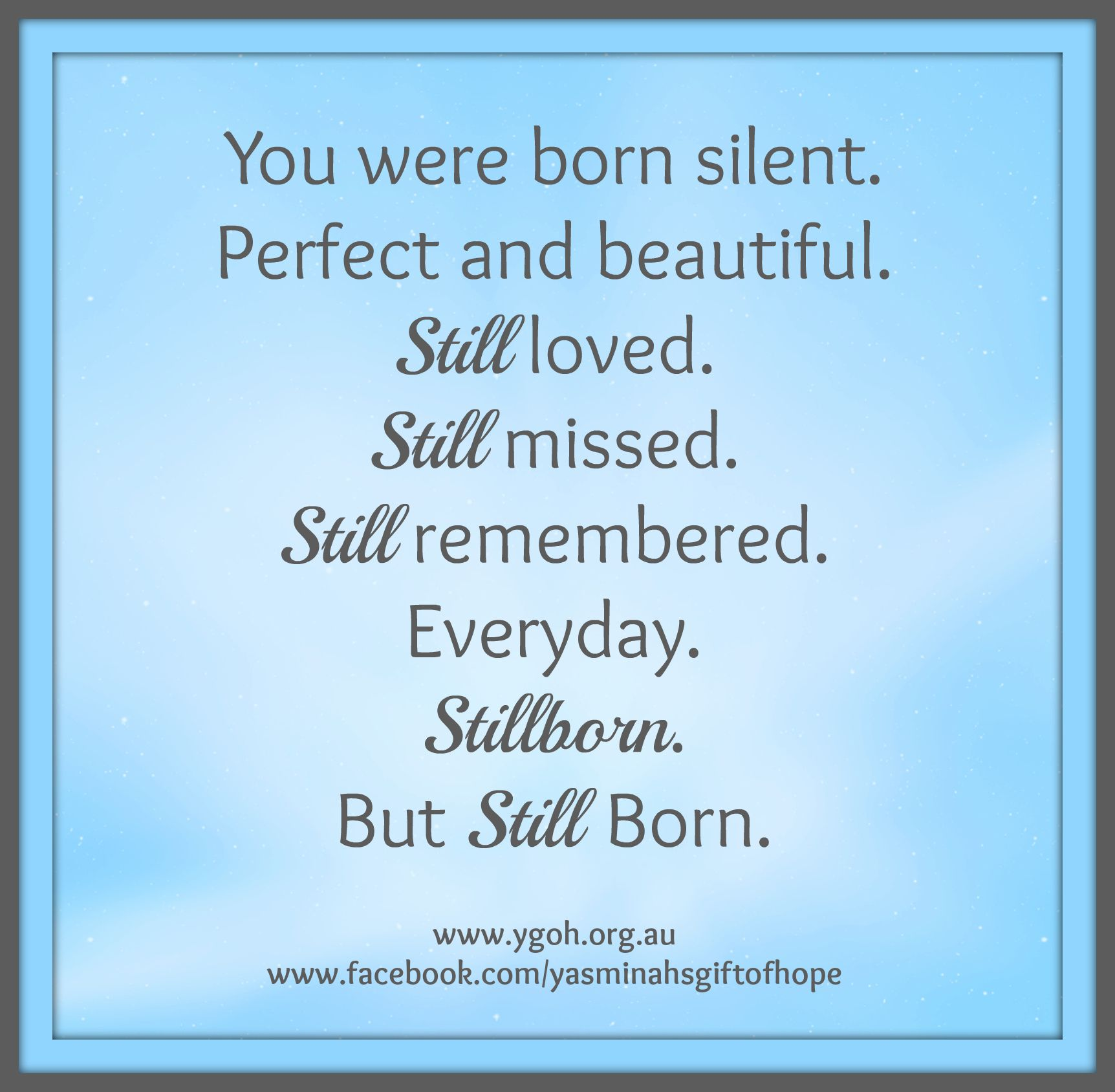 Baby Poems And Quotes: For Moms Who Have Had Stillborn Babies. They Were Still