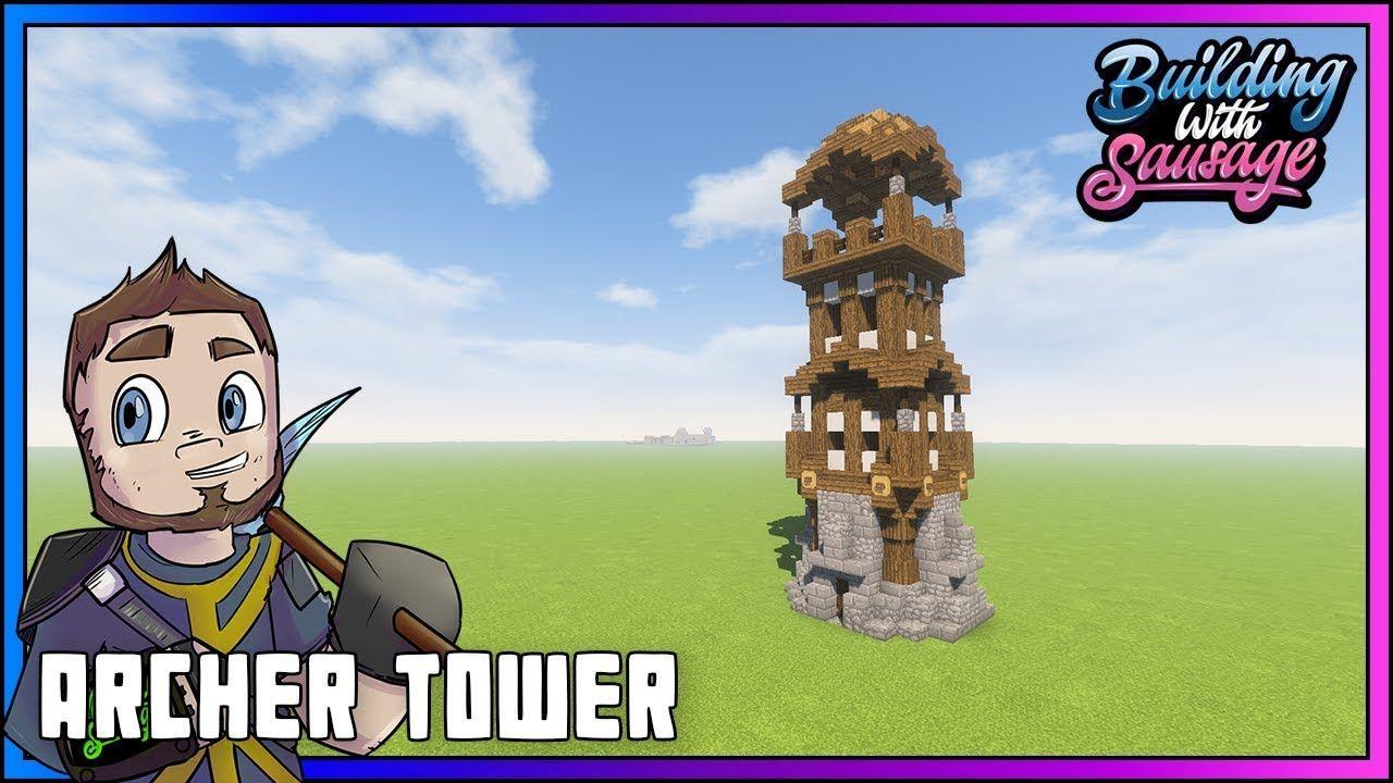 Minecraft   Building With Sausage  Archer Tower!!! [Minecraft Tutorial]  Https